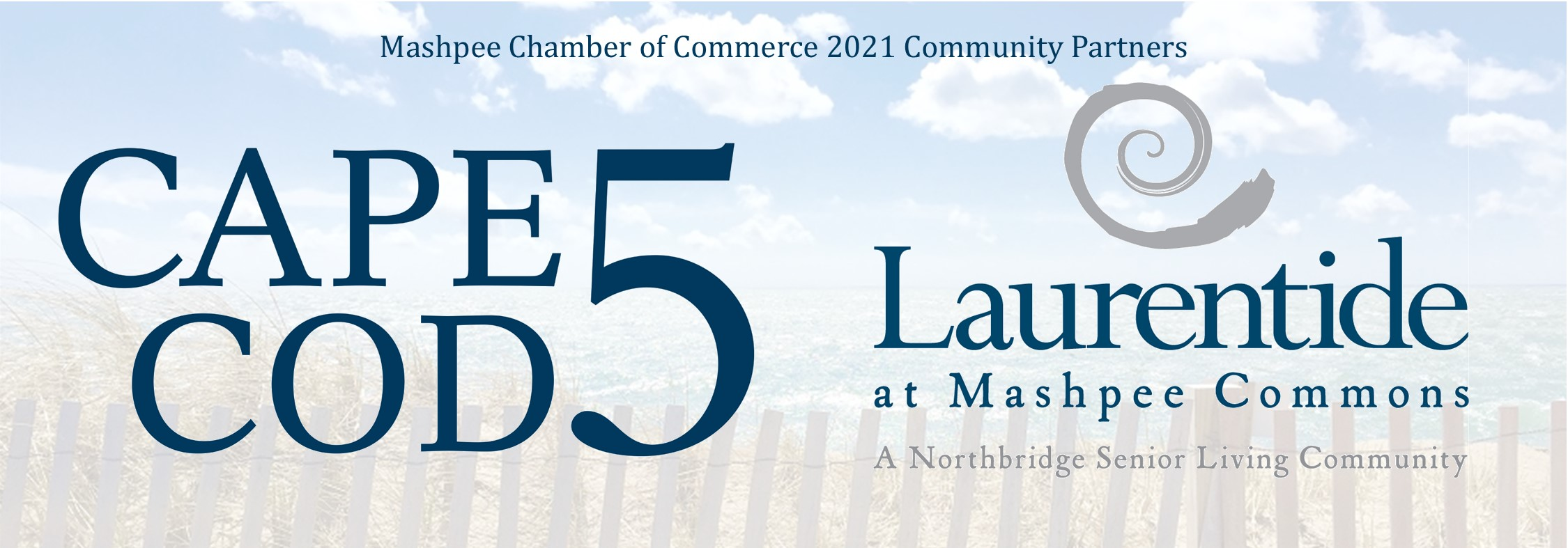 2021 Mashpee Chamber Community Partners Cape Cod 5 and Laurentide at Mashpee Commons